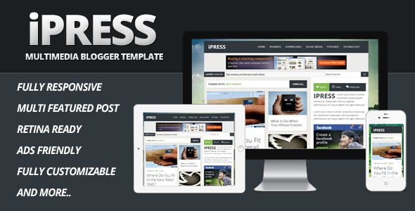 Download  iPress - Multimedia Blogger Template Fast Blogger Templates