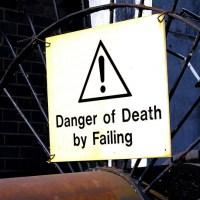 Danger of Death By Failing - Failing FAIL