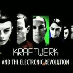ドキュメンタリー Kraftwerk and the Electronic Revolution