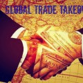 DARK DEALS: TPP Trade, Mega-corporations and Worldwide Socialism