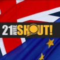 Have Your SHOUT! 21WIRE BREXIT Poll Results