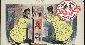 NOTHING NEW: 'Fake' & Weaponized News Has Long Haunted Our War-Weary World