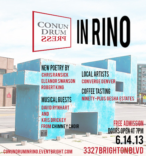 Join us for Denver's most exciting evening of literary and artistic goodness. Conundrum in RiNo, June 14 from 7-10p. Get your free ticket at conundruminrino.eventbright.com.