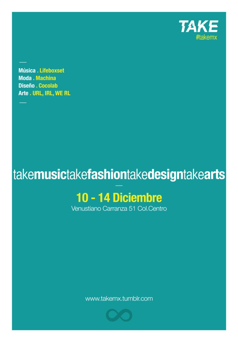 TAKE /Vol.0/ 10-14 Dic/Venustiano Carranza Nº51/#takemx