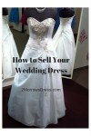 How to Sell Your Wedding Dress