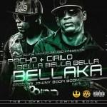 Pacho & Cirilo – Bella Bella Bella Bellaka (Prod. By Jowny Boom Boom)