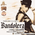 Jking & Maximan – Bandolera (iTunes)