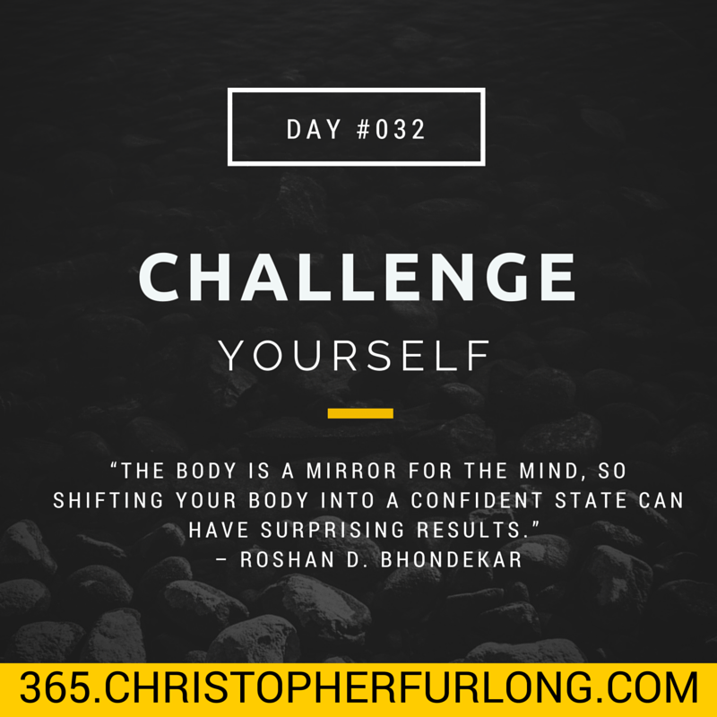 Day #032: 26 Ways To Challenge Yourself This Year