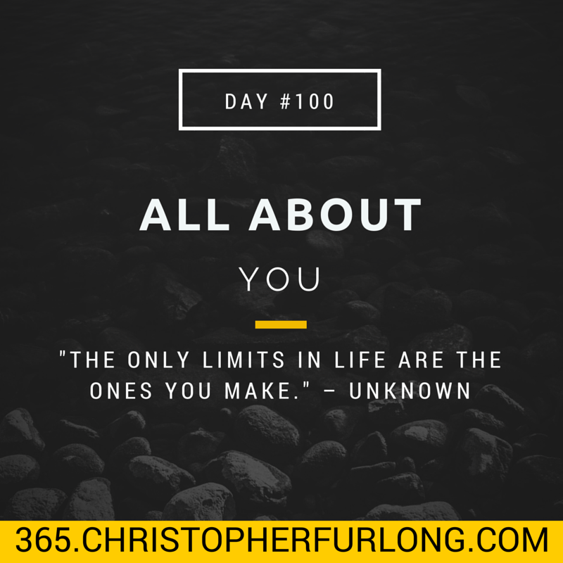 Day #100: All About You