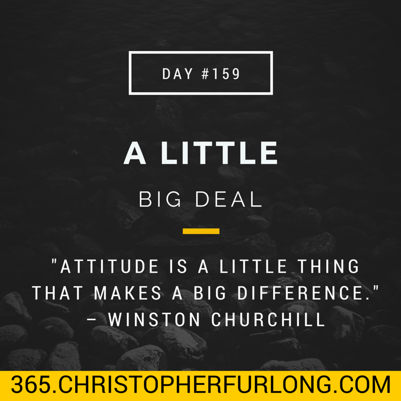 Day #159: A Little Big Deal
