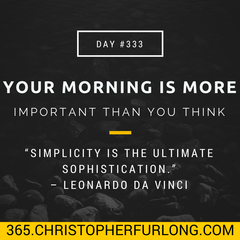Day #333: Your Morning Is More Important Than You Think