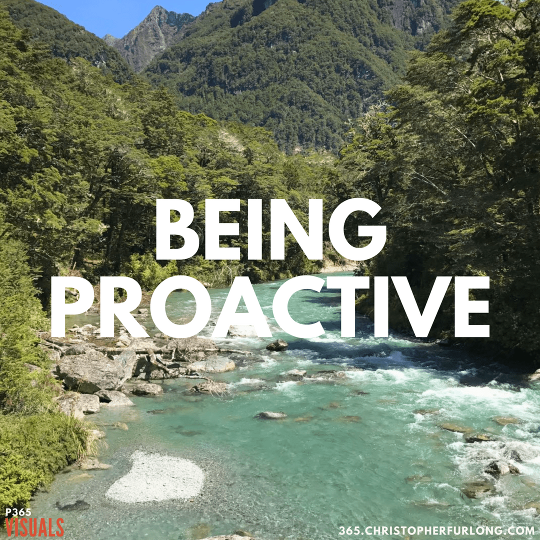 Day #045: Being Proactive