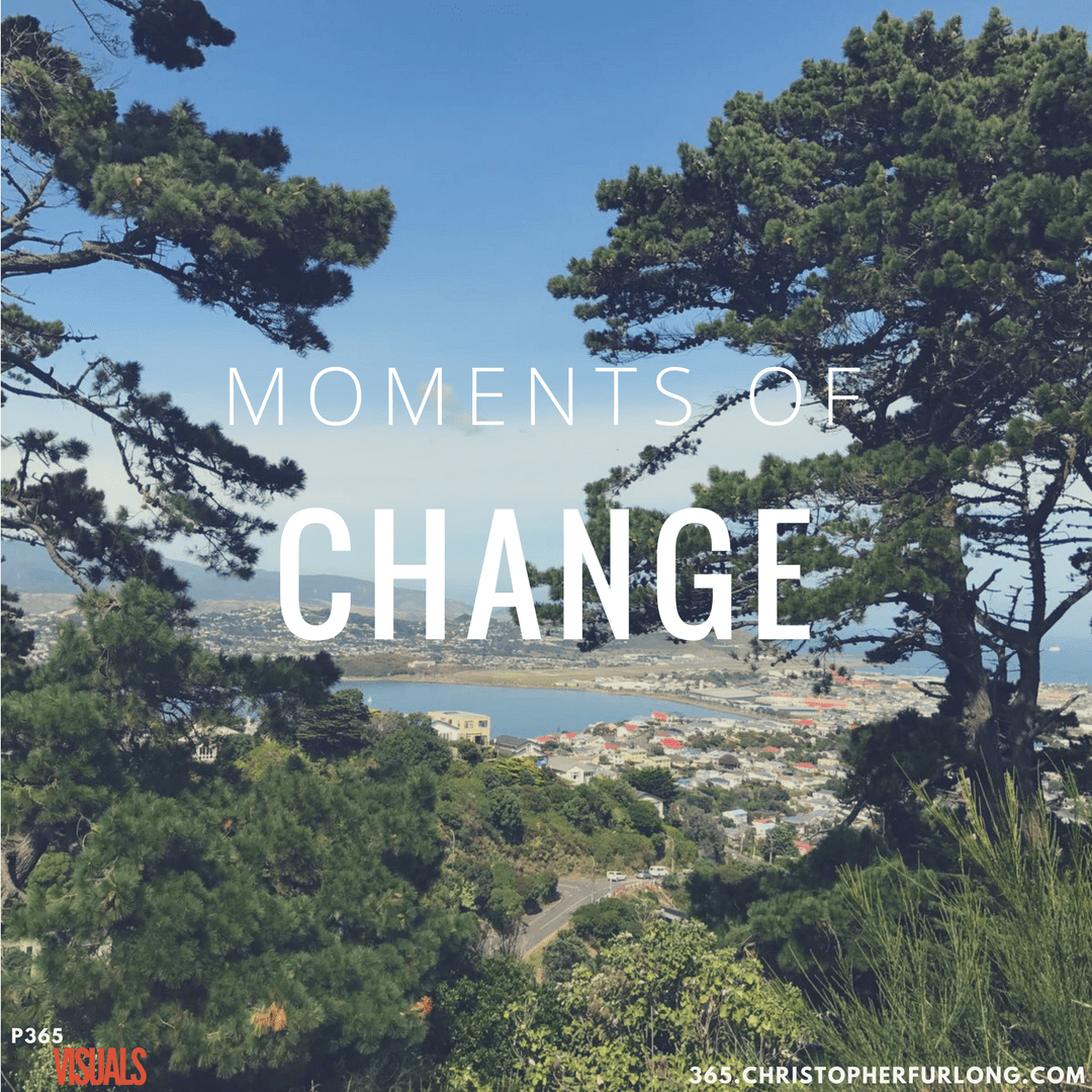 Day #065: Moments Of Change