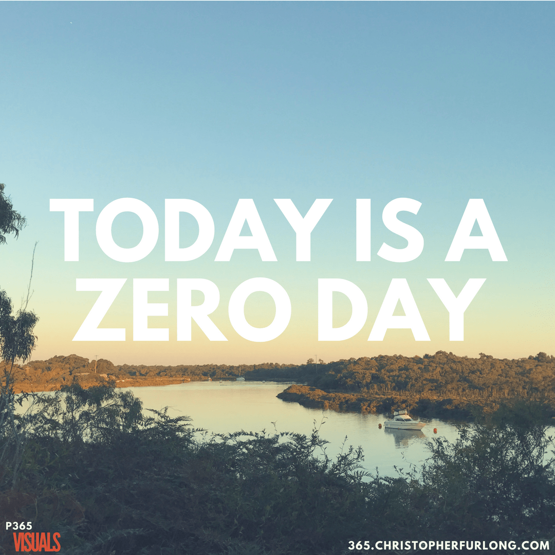 Day #081: Today Is A Zero Day