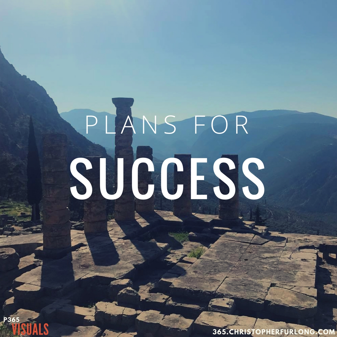 Day #281: Plans For Success
