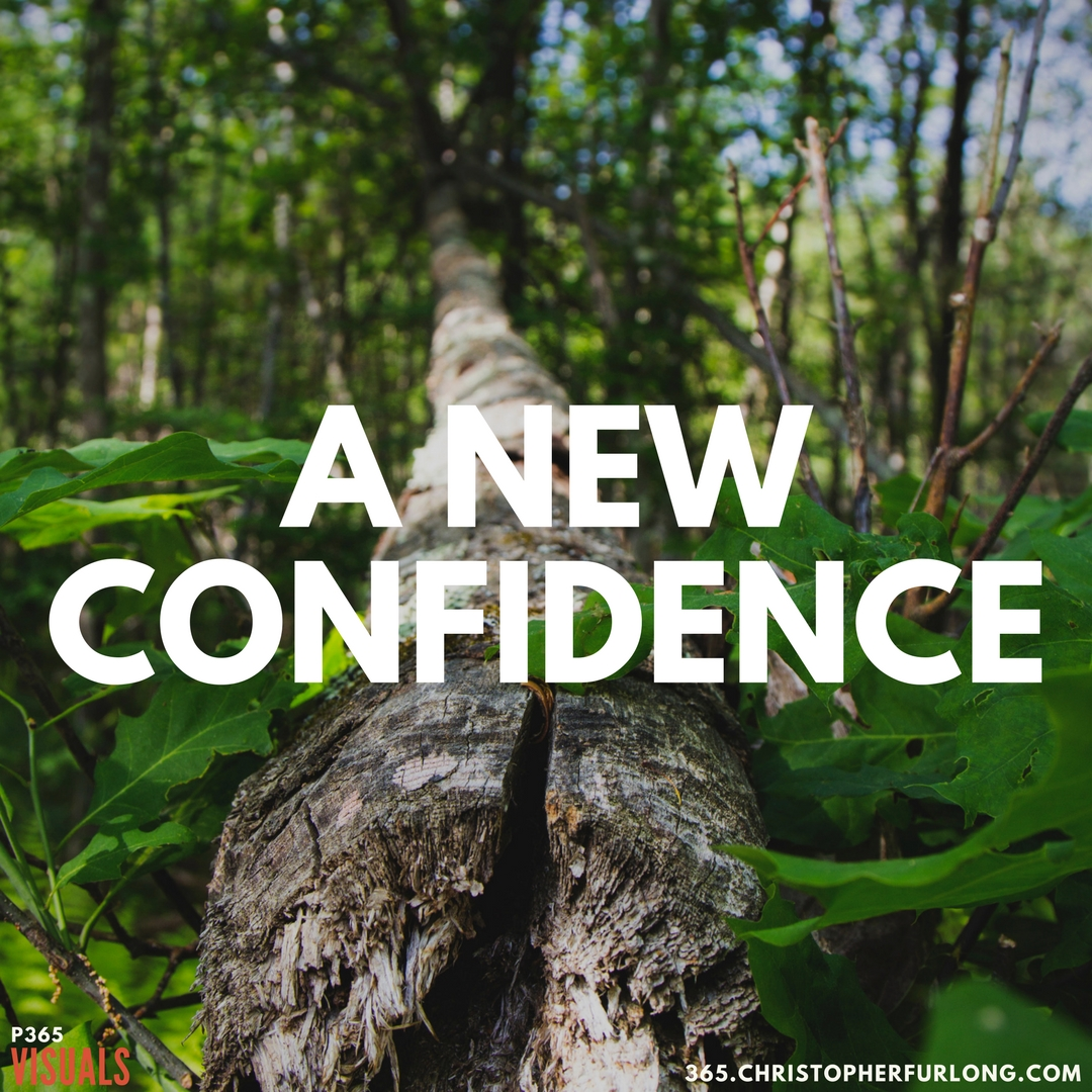 P365 2018: Day #085: A New Confidence
