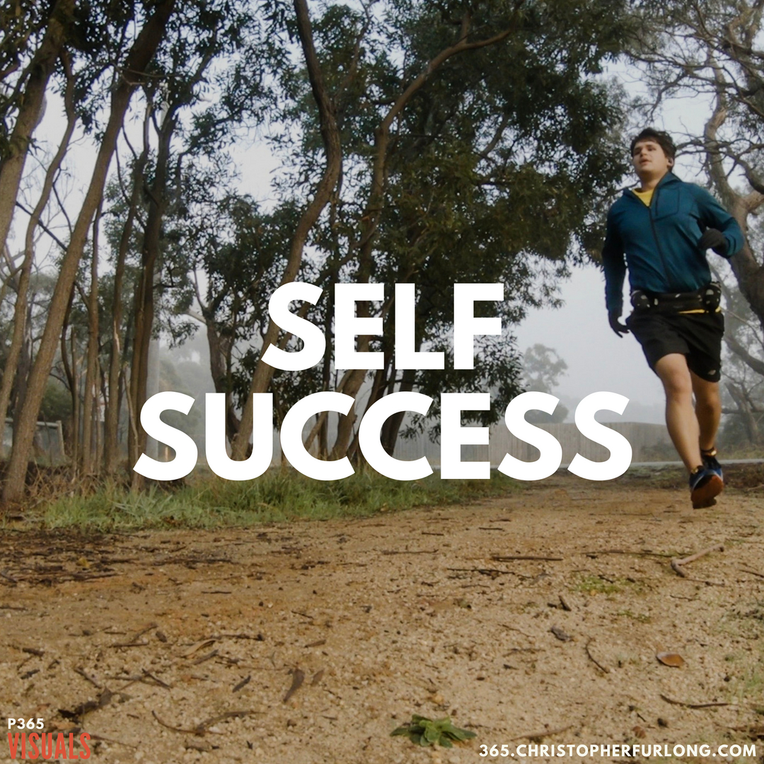 P365 2018: Day #154: Self Success