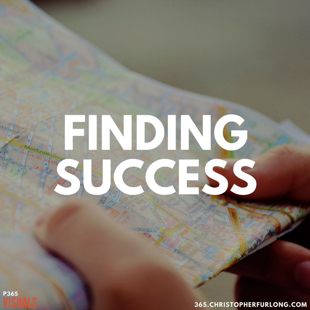 P365 2018: Day #156: Finding Success