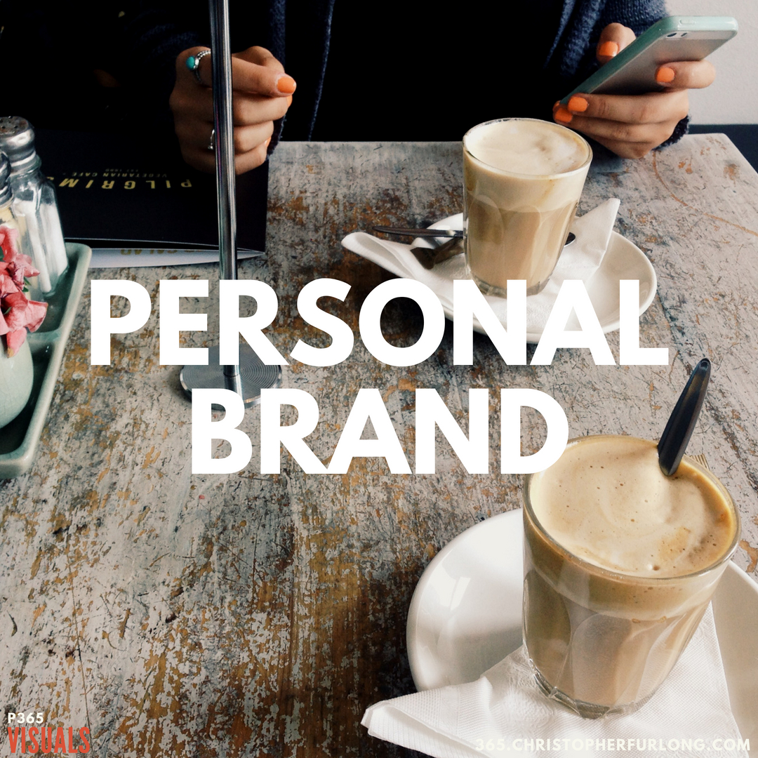 P365 2018: Day #191: Personal Brand