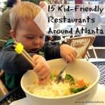 15 Kid-Friendly Restaurants Around Atlanta