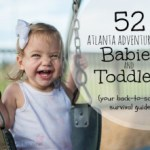 52 Atlanta Activities for Babies and Toddlers – Part 2