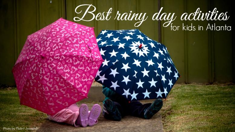 best rainy day indoor activities for kids in atlanta