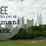 13 free things to do in Atlanta at Piedmont Park- Atlanta , Ga
