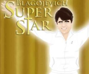 "132.  See ""Rod Blagojevich Superstar"""
