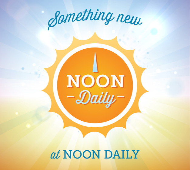 Check back for our latest NoonDaily post, tomorrow at 12 p.m.!