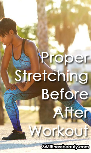 Proper Stretching Before And After Your Workout Share