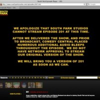 Comedy Central does not approve Uncensored version of South Park Episode 201.