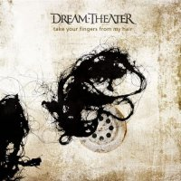 "Dream Theater: ""Take Your Fingers From My Hair"" is Available on Amazon and iTunes"