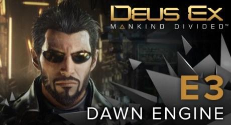 Dawn Engine Tech Demo - デウスエクスシリーズ最新作「Deus Ex: Mankind Divided」で使用されたエンジンの技術デモ映像!