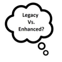 Legacy vs enhanced