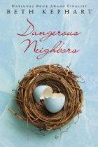 Book Talk: *Dangerous Neighbors,* by Beth Kephart