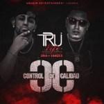 TruLife (DNA y Yanzee) Ft. Wambo El MafiaBoy – Mi Titerita (Control De Calidad)