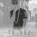Ian The Kid Capo – Tu Voz