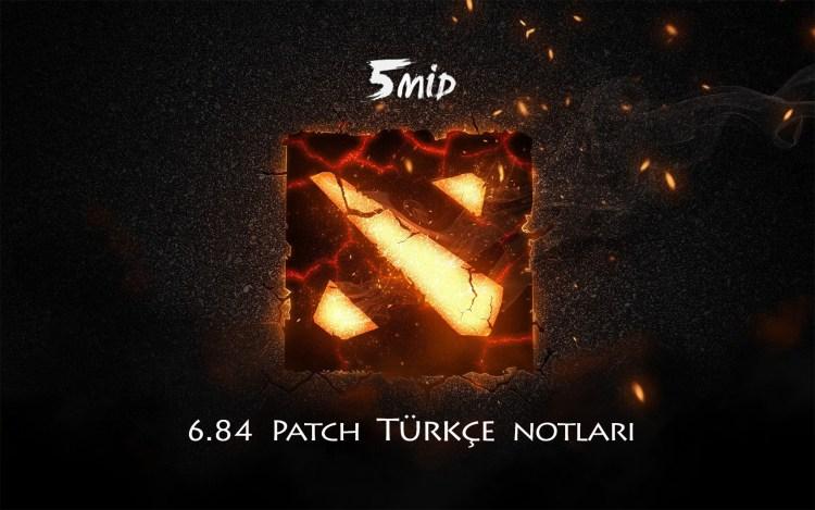 Dota 2 6.84 Türkçe