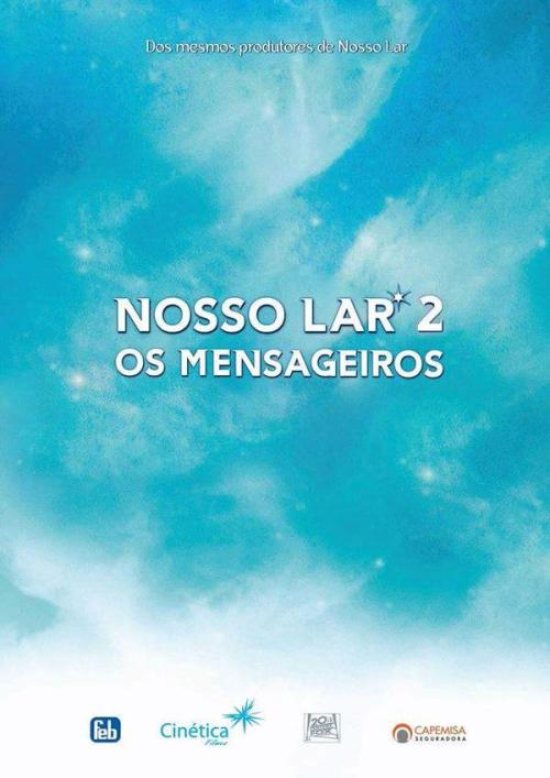 Poster do filme Nosso Lar 2 - Os Mensageiros