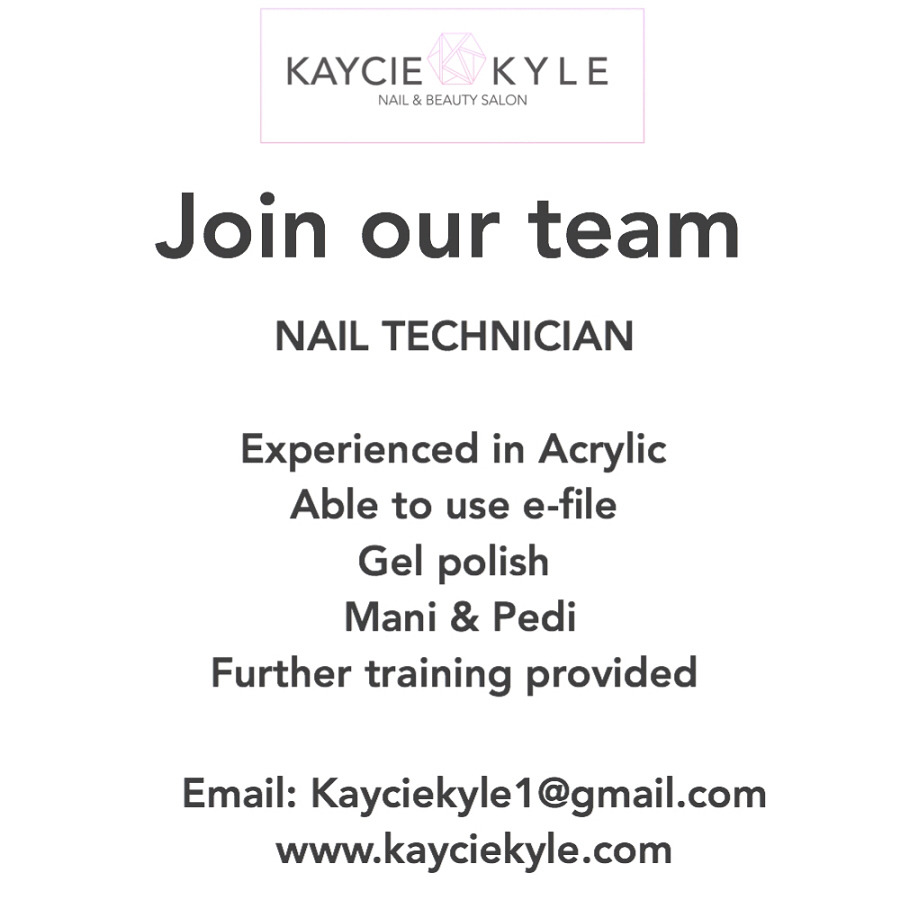 We are expanding and looking for nail technicians  to join our busy salon If you are enthusiastic, hard working and a team player, come join us at Kaycie Kyle's