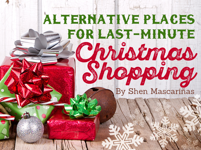 Alternative places for last minute christmas shopping for Best places for christmas shopping
