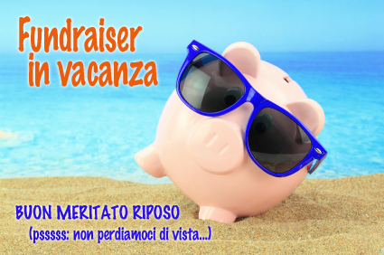 fundraiser in vacanza
