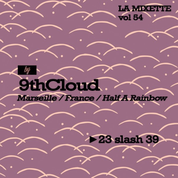 la mixette - 9th cloud - Musique large