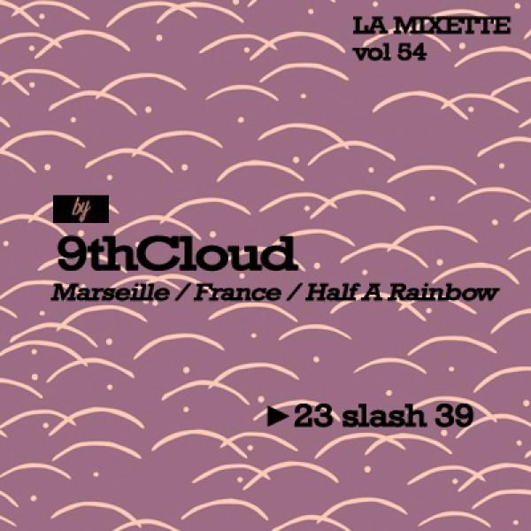 la mixette - 9th cloud - Musique large
