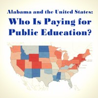 Alabama and the United States: Who Is Paying for Public Education?