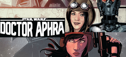 Doctor Aphra Comic Series Excitement Article Header