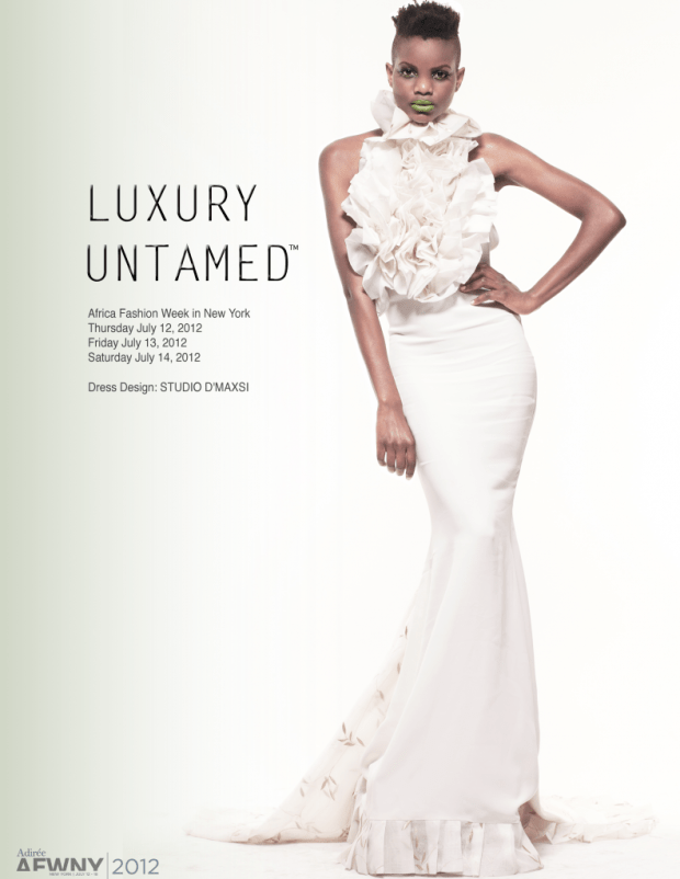 Africa Fashion Week New York 2012 Luxury Untamed Studio D'Maxsi