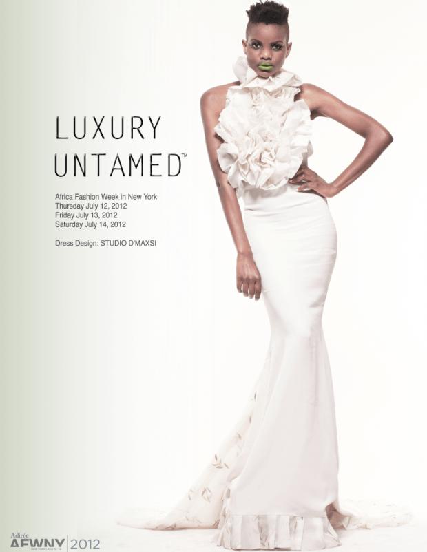 Africa Fashion Week New York 2012 Luxury Untamed Studio D'Maxsi