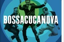Bossacucanova – The Best of