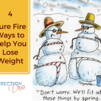 4 Sure Fire Ways that Will Help You Lose Weight by Judy Davis, The Direction Diva